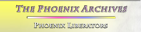 The Phoenix Archives -- Phoenix Liberators